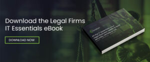 IT Essentials for Legal Firms